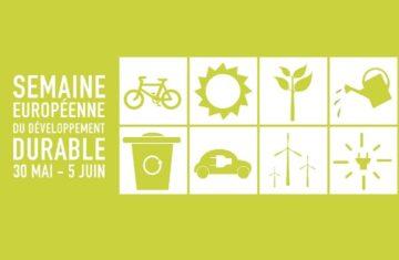 Semaine européenne du développement durable : du 30 mai au 5 juin