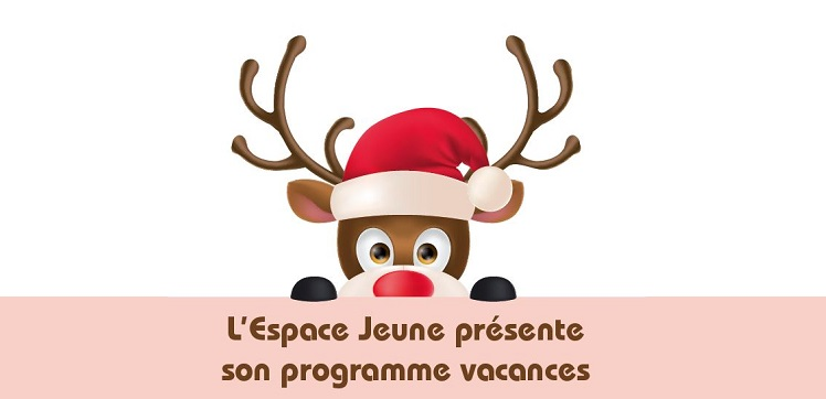 ESPACE JEUNES : Programme des vacances de Noël