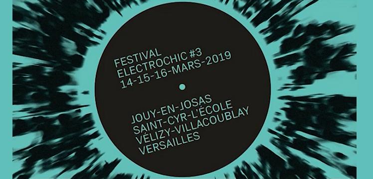 Festival ElectroChic#3 : c'est maintenant !