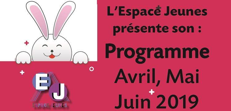 ESPACES JEUNES – Programme avril-mai-juin 2019