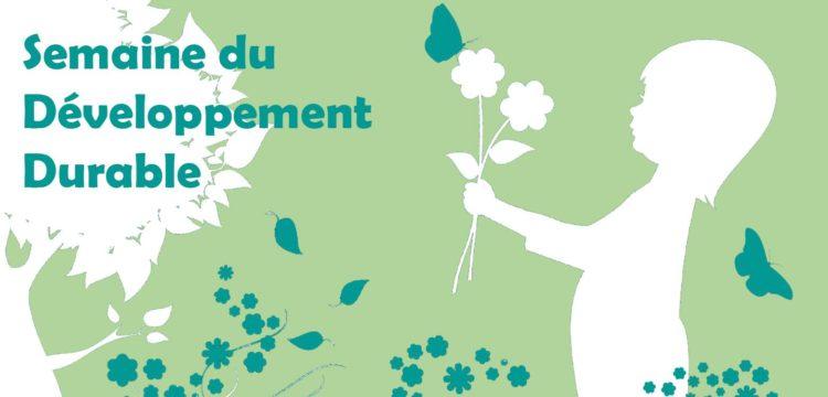Le développement durable à l'honneur du 14 au 19 mai