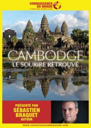 CONNAISSANCE DU MONDE – Cambodge : le sourire retrouvé
