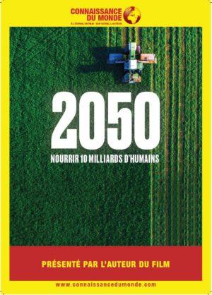 CONNAISSANCE DU MONDE – 2050 : Nourrir 10 milliards d'humains